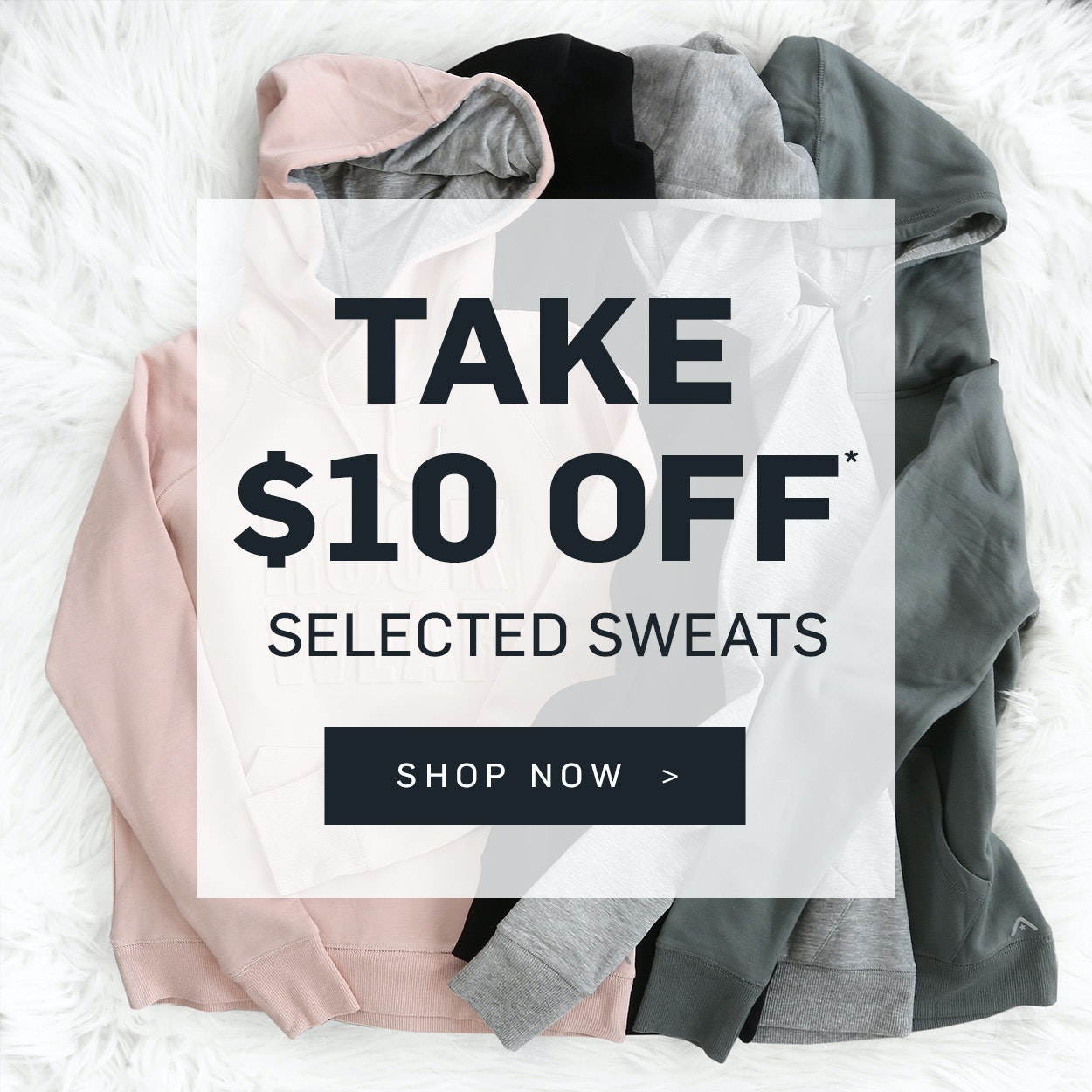 $10 off selected sweats